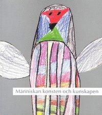 bokomslag Människan konsten och kunskapen 2001