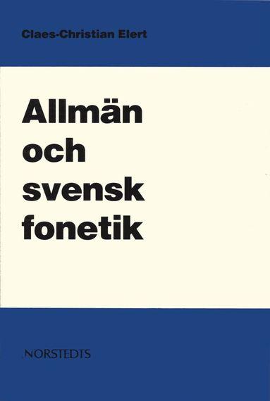 bokomslag Allmän och svensk fonetik