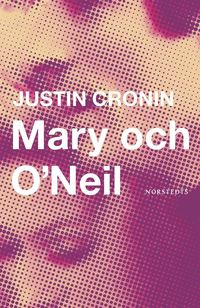bokomslag Mary Och O'Neil