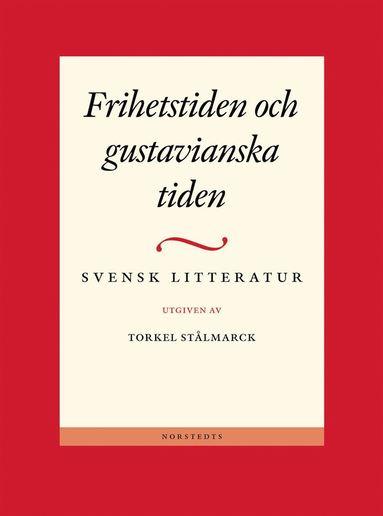 bokomslag Svensk litteratur 2 - Frihetstiden och gustavianska tiden