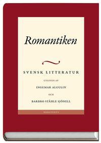 bokomslag Svensk litteratur. 3, Romantiken