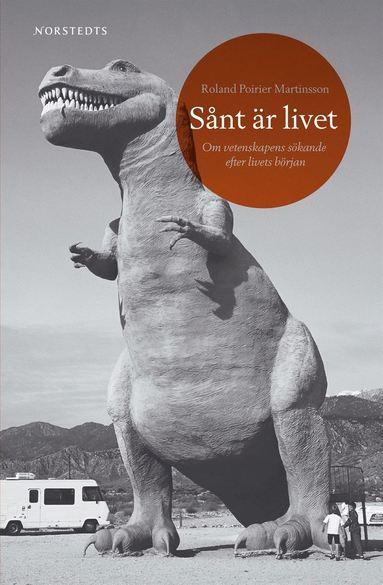 bokomslag Sånt är livet : om vetenskapens sökande efter livets början