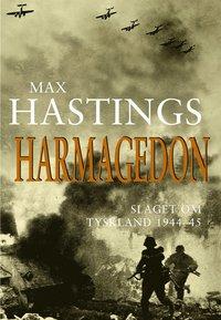 bokomslag Harmagedon : slaget om Tyskland 1944-45