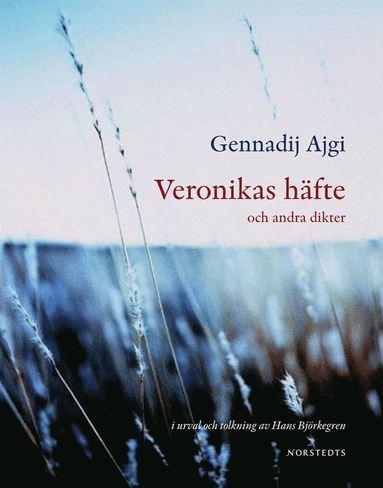 bokomslag Veronikas häfte och andra dikter