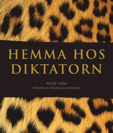 bokomslag Hemma hos diktatorn