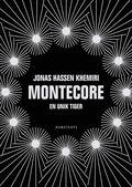 bokomslag Montecore : en unik tiger