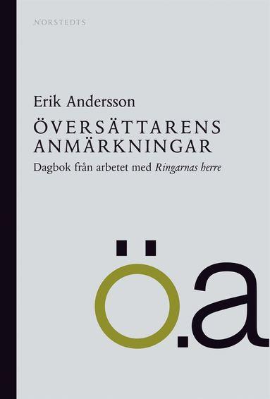 bokomslag Översättarens anmärkningar : dagbok från arbetet med Ringarnas herre