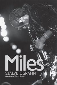 bokomslag Miles : Självbiografin