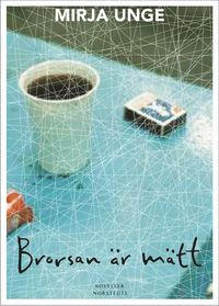 bokomslag Brorsan är mätt : noveller