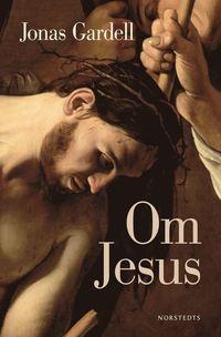 bokomslag Om Jesus