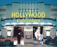 Hollywood : guldåldern