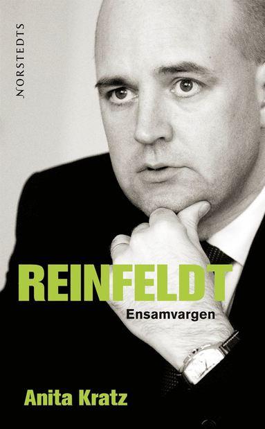 bokomslag Reinfeldt : ensamvargen
