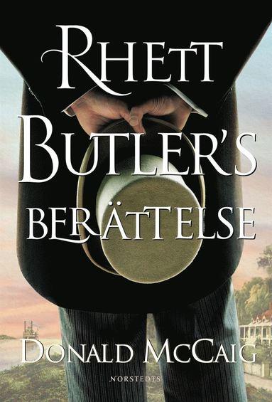 bokomslag Rhett Butlers berättelse