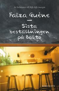 bokomslag Sista beställningen på Balto