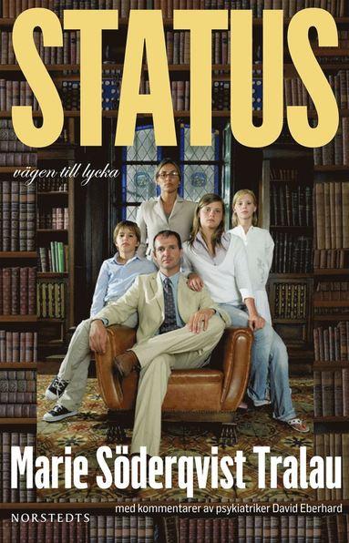 bokomslag Status : vägen till lycka