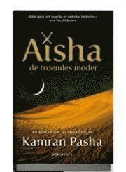 bokomslag Aisha : de troendes moder