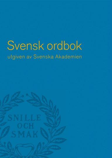 bokomslag Svensk ordbok utgiven av Svenska Akademien