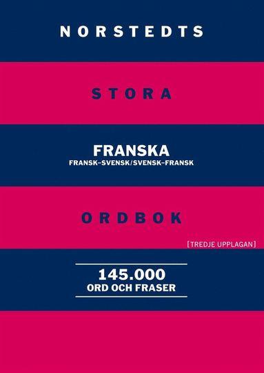 bokomslag Norstedts stora franska ordbok : fransk-svensk, svensk-fransk