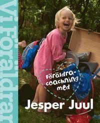 bokomslag Föräldracoachning med Jesper Juul