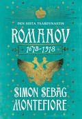 bokomslag Romanov : den sista tsardynastin 1613-1918