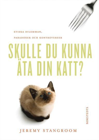 bokomslag Skulle du kunna äta din katt?