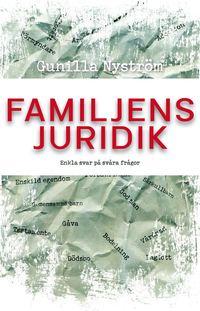 bokomslag Familjens juridik : enkla svar på svåra frågor