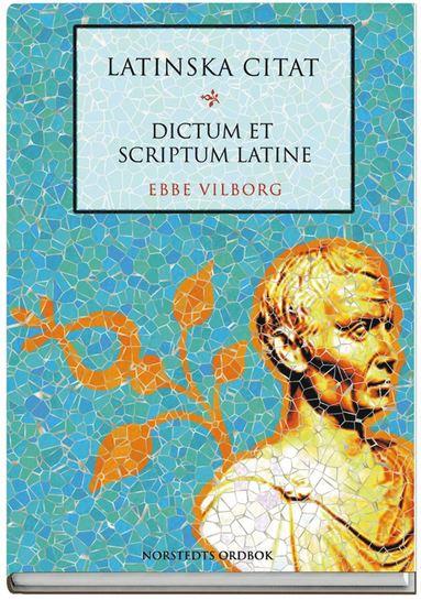 bokomslag Latinska citat : dictum et scriptum latine