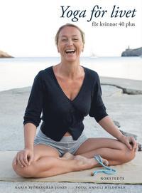 bokomslag Yoga för livet : för kvinnor 40 plus