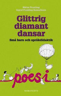 bokomslag Glittrig diamant dansar : små barn och språkdidaktik