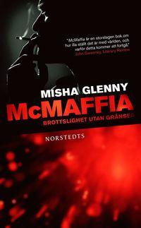 bokomslag McMaffia : brottslighet utan gränser