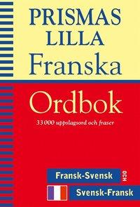 Prismas lilla franska ordbok : Fransk-svensk/Svensk-fransk