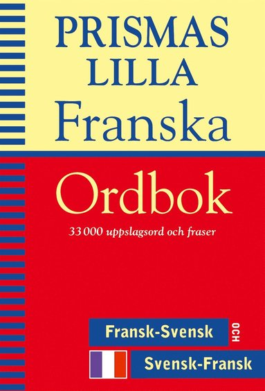 bokomslag Prismas lilla franska ordbok : Fransk-svensk/Svensk-fransk