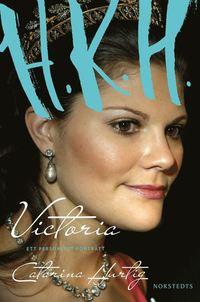 H.K.H. Victoria : ett personligt porträtt