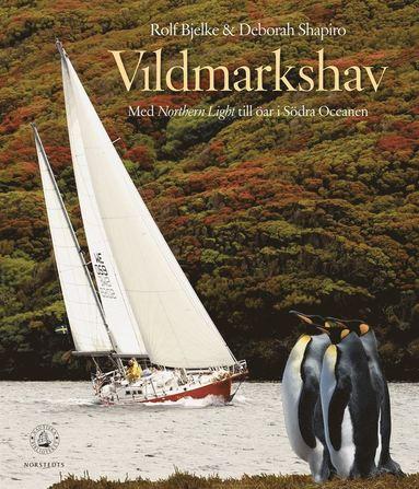bokomslag Vildmarkshav : med Northern Light till öar i Södra oceanen
