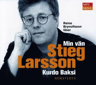 bokomslag Min vän Stieg Larsson