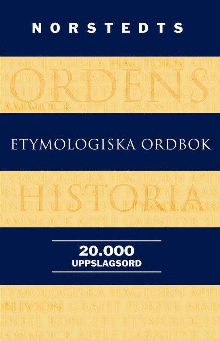 Norstedts etymologiska ordbok 1