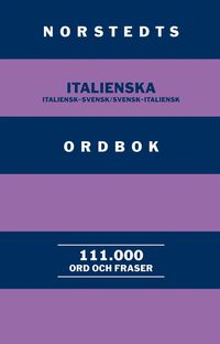 bokomslag Norstedts italienska ordbok : italiensk-svensk/svensk-italiensk