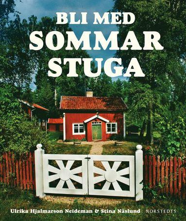 bokomslag Bli med sommarstuga