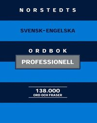 bokomslag Norstedts svensk-engelska ordbok : professionell