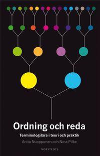 Ordning och reda : terminologilära i teori och praktik