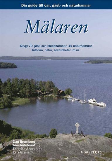 bokomslag Mälaren : din guide till öar, städer och hamnar