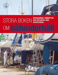 bokomslag Stora boken om båtunderhåll