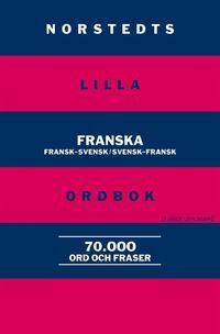 bokomslag Norstedts lilla franska ordbok - Fransk-svensk/Svensk-fransk