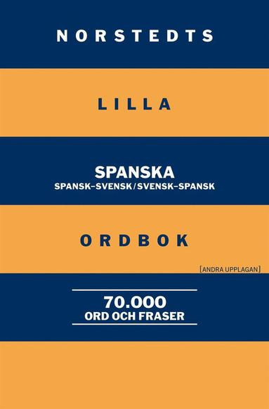 bokomslag Norstedts lilla spanska ordbok : Spansk-svensk/Svensk-spansk