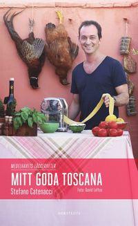 bokomslag Mitt goda Toscana : medelhavets läckerheter