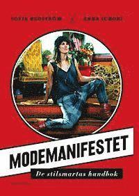 bokomslag Modemanifestet : de stilsmartas handbok