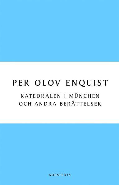 bokomslag Katedralen i München och andra berättelser