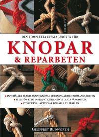 bokomslag Den kompletta uppslagsboken för knopar & reparbeten