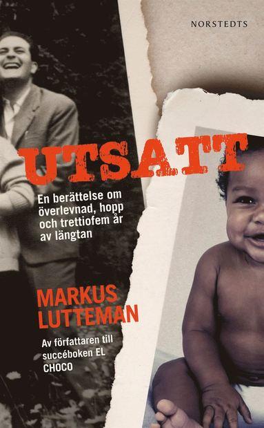 bokomslag Utsatt : en berättelse om överlevnad, hopp och trettiofem år av längtan