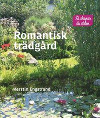 bokomslag Romantisk trädgård